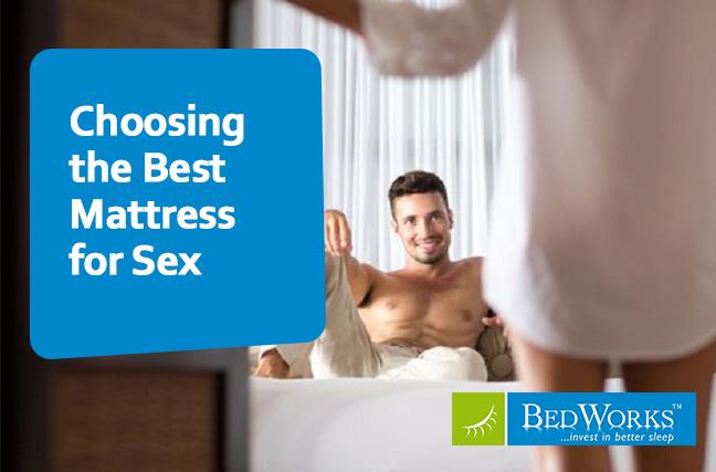 The Best Mattress for Sex